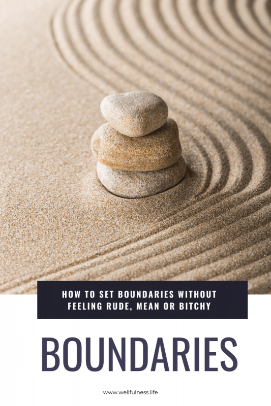 How to set healthy boundaries without feeling like a b*tch